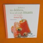 """Fotografija knjige """"Kuharica za dekleta, ki se od svojih mam niso kaj prida naučila"""""""